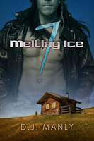 Melting Ice 7 - D.J. Manly