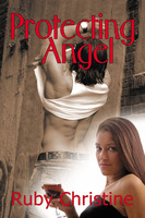 Protecting Angel - Ruby Christine