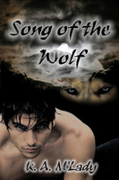 Song of the Wolf - K.A. M'Lady
