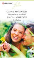 Mellem drøm og virkelighed / En baby i arv - Carol Marinelli,Abigail Gordon