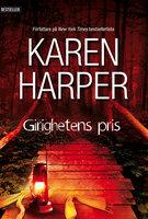 Girighetens pris - Karen Harper