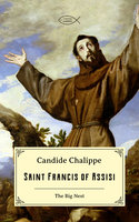 Saint Francis of Assisi - Candide Chalippe