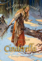 Cinderella and Other Tales - Brothers Grimm