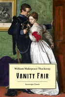 Vanity Fair - William Makepeace Thackeray