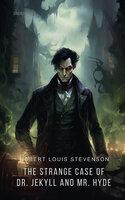 The Strange Case of Dr. Jekyll and Mr. Hyde - Robert Stevenson