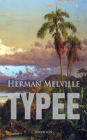Typee: A Romance of the South Seas - Herman Melville