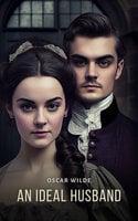 An Ideal Husband - Oscar Wilde