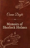 Memoirs of Sherlock Holmes - Conan Doyle