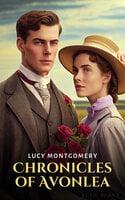 Chronicles of Avonlea - Lucy Montgomery