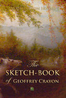 The Sketch-Book of Geoffrey Crayon - Washington Irving