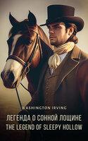 The Legend of Sleepy Hollow: English and Russian language edition - Washington Irving