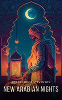New Arabian Nights - Robert Louis Stevenson