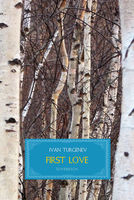 First Love - Ivan Turgenev