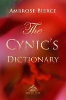 The Cynic's Dictionary - Ambrose Bierce, Josh Verbae