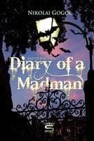 Diary of a Madman and Other Tales - Nikolai Gogol