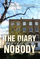 The Diary of a Nobody - Weedon Grossmith