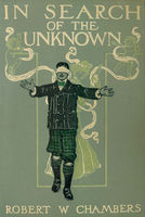 In Search of the Unknown - Robert W. Chambers