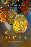 The Gold-Bug and Other Stories - Edgar Allan Poe