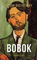 Bobok - Fyodor Dostoyevsky