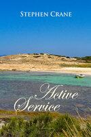 Active Service - Stephen Crane