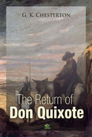 The Return Of Don Quixote - G.K. Chesterton