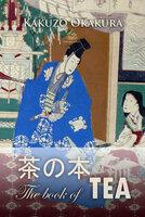 The Book of Tea - Kakuzo Okakura