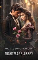 Nightmare Abbey - Thomas Love Peacock