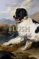 Flush - A Biography - Virginia Woolf