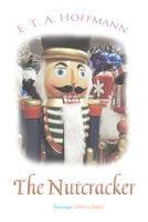 The Nutcracker - E.T.A. Hoffmann