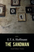The Sandman and Other Tales - E.T.A. Hoffmann