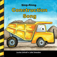 Sing-Along Construction Song - Julie Sneeden, Louise Lintvelt