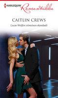 Lucas Wolfen viimeinen skandaali - Caitlin Crews