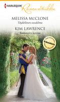 Täydellinen suudelma / Rakkauden kemiaa - Kim Lawrence,Melissa McClone