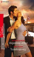 Vegasissa vihityt / Todellinen syy - Emily McKay, Barbara Dunlop