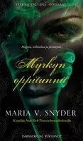 Myrkyn oppitunnit - Maria V. Snyder
