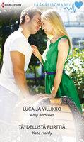 Luca ja villikko / Täydellistä flirttiä - Kate Hardy, Amy Andrews