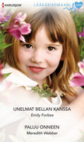 Unelmat Bellan kanssa / Paluu onneen - Meredith Webber, Emily Forbes