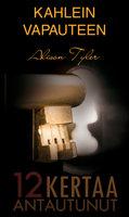 Kahlein vapauteen - Alison Tyler