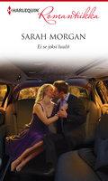 Ei se joksi luulit - Sarah Morgan