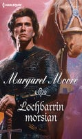 Lochbarrin morsian - Margaret Moore