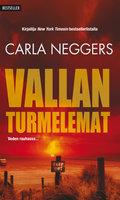 Vallan turmelemat - Carla Neggers