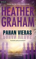 Pahan vieras - Heather Graham