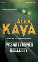 Pysähtyminen kielletty - Alex Kava