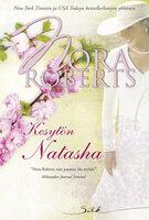 Kesytön Natasha - Nora Roberts