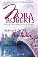 Rakkaus löytää Rachelin - Nora Roberts