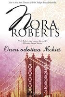 Onni odottaa Nickiä - Nora Roberts