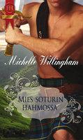 Mies soturin hahmossa - Michelle Willingham