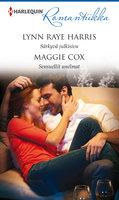 Särkyvä julkisivu / Sensuellit unelmat - Maggie Cox, Lynn Raye Harris