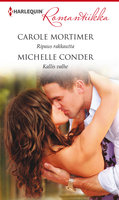 Ripaus rakkautta / Kallis valhe - Michelle Conder, Carole Mortimer