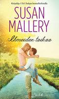 Ihmeiden taikaa - Susan Mallery